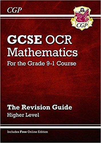 GCSE Maths OCR Revision Guide: Higher - for the Grade 9-1 Course