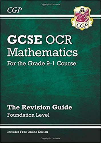 GCSE Maths OCR Revision Guide: Foundation - for the Grade 9-1 Course